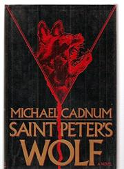 SAINT PETER'S WOLF by Michael Cadnum