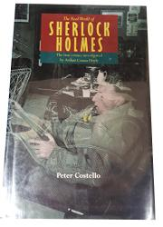 THE REAL WORLD OF SHERLOCK HOLMES by Peter Costello