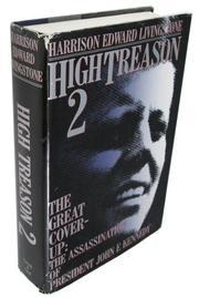 HIGH TREASON 2 by Harrison Edward Livingstone