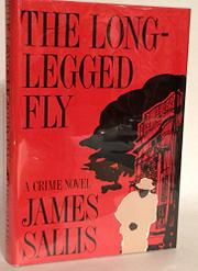 THE LONG-LEGGED FLY by James Sallis