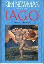 JAGO by Kim Newman