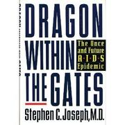 DRAGON WITHIN THE GATES by Stephen C. Joseph