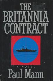 THE BRITANNIA CONTRACT by Paul Mann