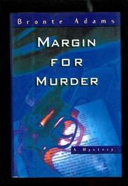 MARGIN FOR MURDER by Bronte Adams