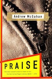 PRAISE by Andrew McGahan