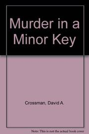 MURDER IN A MINOR KEY by D.A. Crossman