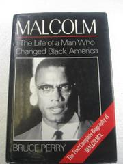 MALCOLM by Bruce Perry