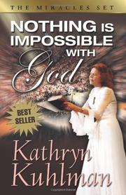 NOTHING IS IMPOSSIBLE WITH GOD by Kathryn Kuhlman