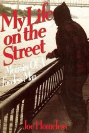 MY LIFE ON THE STREET by Joe Homeless