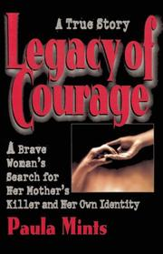 LEGACY OF COURAGE by Paula Mints