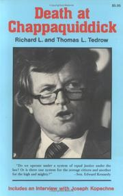 DEATH AT CHAPPAQUIDDICK by Thomas L. & Richard L. Tedrow