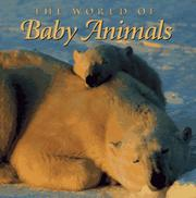 THE WORLD OF BABY ANIMALS by Bryan Hodgson