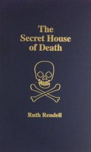 THE SECRET HOUSE OF DEATH by Ruth Rendell