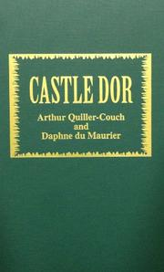 CASTLE DOR by Arthur Thomas Quiller-Couch