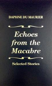 ECHOES FROM THE MACABRE  by Daphne du Maurier