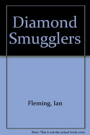 DIAMOND SMUGGLERS by Ian Fleming