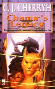 CHANUR'S LEGACY by C.J. Cherryh