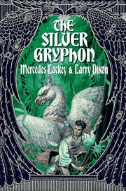 THE SILVER GRYPHON by Mercedes Lackey