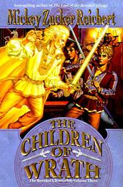 THE CHILDREN OF WRATH by Mickey Zucker Reichert