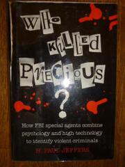 WHO KILLED PRECIOUS? by H. Paul Jeffers