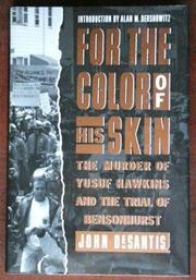 FOR THE COLOR OF HIS SKIN by John DeSantis