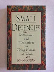 SMALL DECENCIES by John Cowan