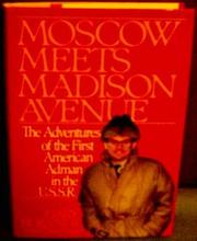 MOSCOW MEETS MADISON AVENUE by Gary Burandt