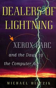 DEALERS OF LIGHTNING by Michael Hiltzik