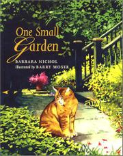 ONE SMALL GARDEN by Barbara Nichol