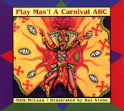 PLAY MAS'! by Dirk McLean