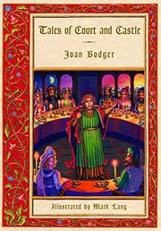 TALES OF COURT AND CASTLE by Joan Bodger