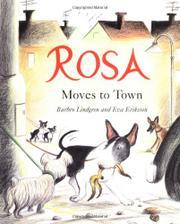 ROSA MOVES TO TOWN by Barbro Lindgren