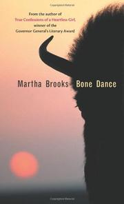 BONE DANCE by Martha Brooks
