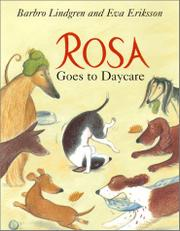 ROSA GOES TO DAYCARE by Barbro Lindgren