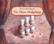 THE THREE HEDGEHOGS by Javier Sáez Castán