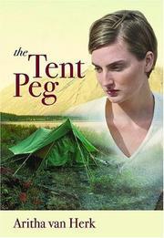THE TENT PEG by Aritha van Herk
