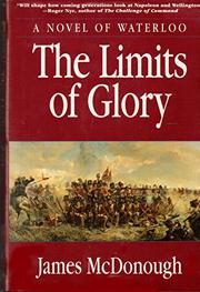 THE LIMITS OF GLORY by James R. McDonough