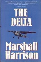 THE DELTA by Marshall Harrison