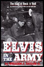 ELVIS IN THE ARMY by Jr. Taylor