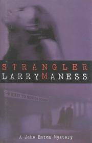 STRANGLER by Larry Maness