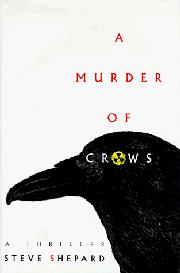 A MURDER OF CROWS by Steve Sheppard