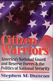 CITIZEN WARRIORS by Stephen M. Duncan