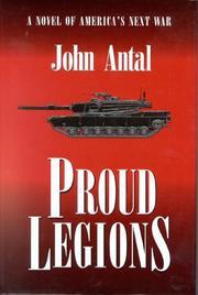 PROUD LEGIONS by John Antal