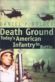 DEATH GROUND by Daniel P. Bolger