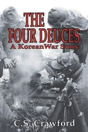 THE FOUR DEUCES: A Korean War Story by C.S. Crawford