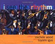 I SEE THE RHYTHM by Toyomi Igus