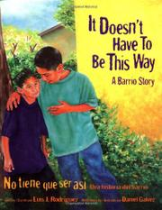IT DOESN'T HAVE TO BE THIS WAY by Luis J. Rodriguez