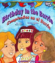 BIRTHDAY IN THE BARRIO/CUMPLEAÑOS EN EL BARRIO by Mayra L. Dole