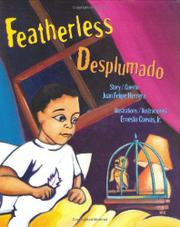 FEATHERLESS/DESPLUMADO by Juan Felipe Herrera