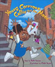 YOUNG CORNROWS CALLIN OUT THE MOON by Ruth Forman